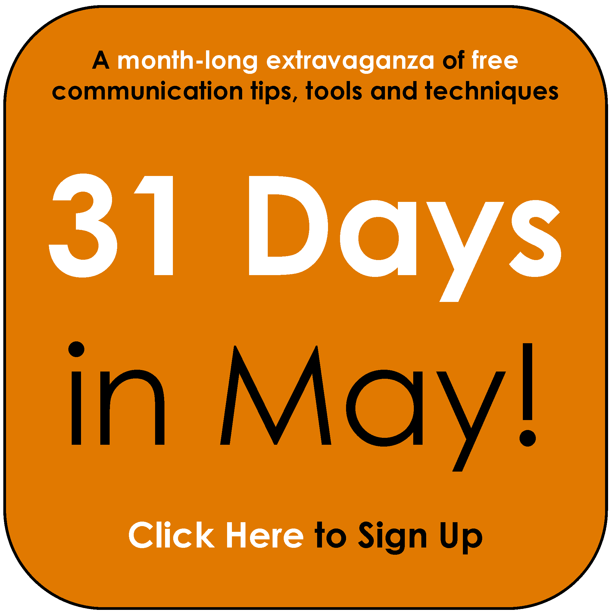 31 Days In May!