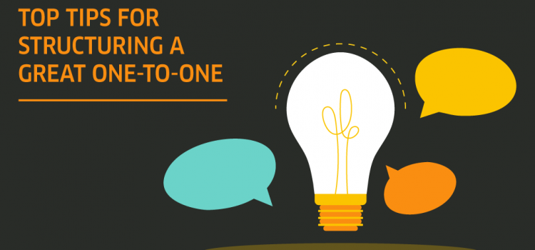 Top tips for structuring a great one-to-one